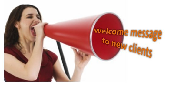 Welcome message to new clients